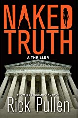 NAKED TRUTH: A Thriller (The Naked Series Book 2) Kindle Edition