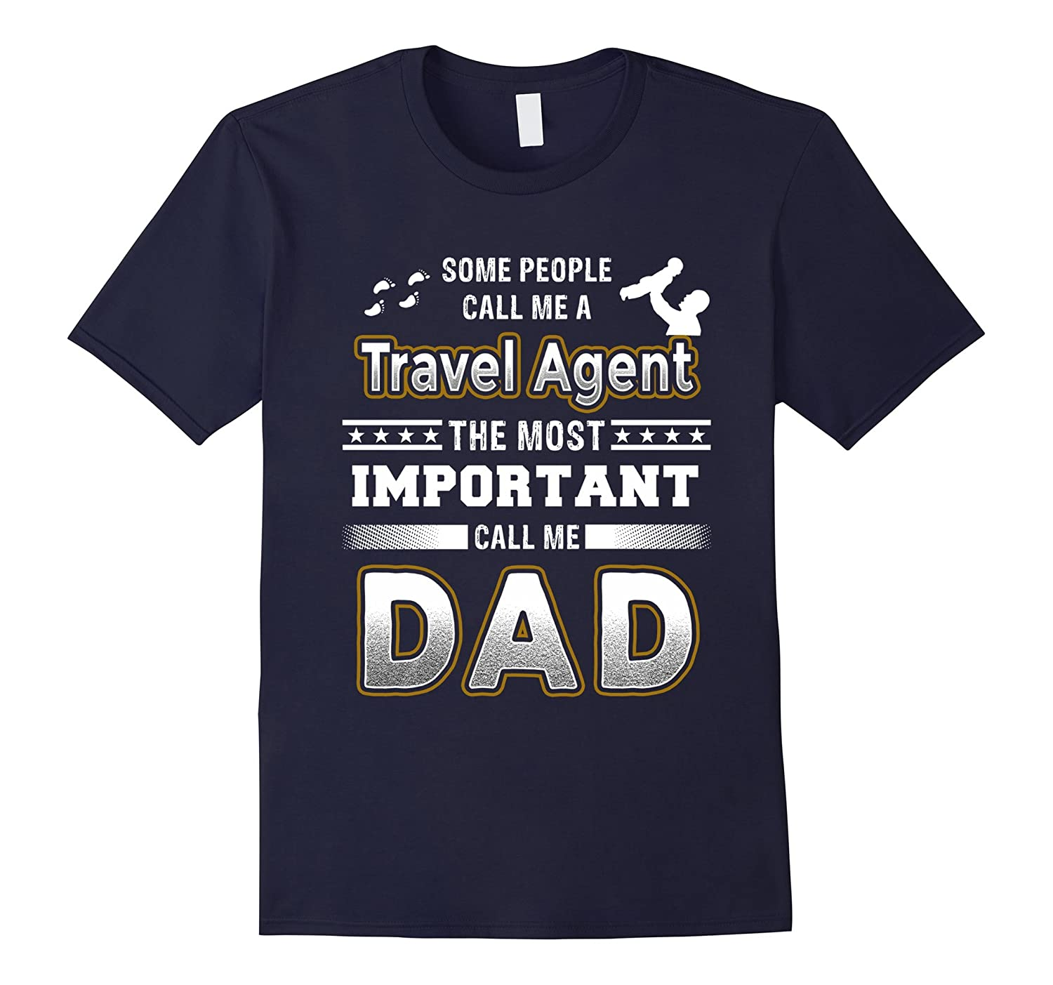 Mens BeeTee Most Important Call Me Travel Agent Dad T-Shirt-PL