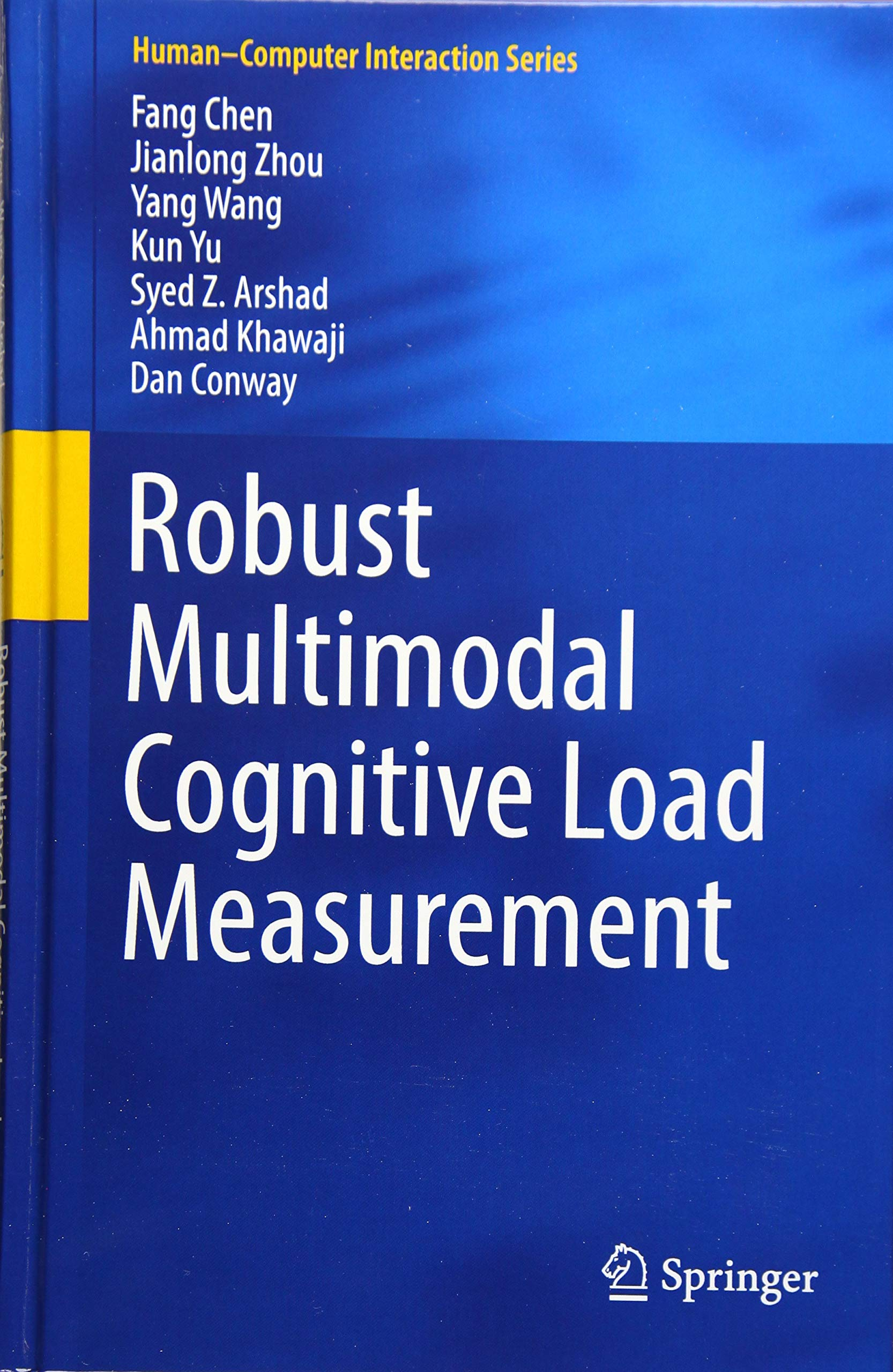 Robust Multimodal Cognitive Load Measurement  Human–Computer Interaction Series