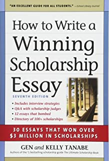Amazoncom How To Write A Winning Scholarship Essay  Essays That  How To Write A Winning Scholarship Essay  Essays That Won Over   Million In
