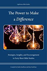 The Power to Make a Difference: Strategies, Insights, and Encouragement in Forty Short Bible Studies Perfect Paperback