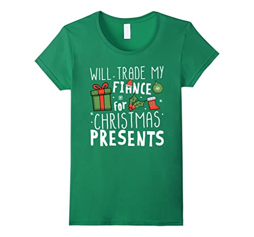 amazoncom will trade my fiance for christmas presents t shirt clothing