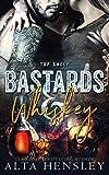 Bastards & Whiskey: Volume 1