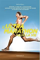 L'ultra-marathon pour la vie Paperback