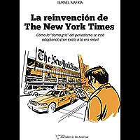 La reinvención de The New York Times: Cómo la 'dama gris' del periodismo se está adaptando (con éxito) a la era móvil