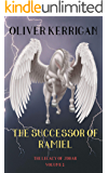 The Successor of Ramiel (Legacy of Zohar Book 1)