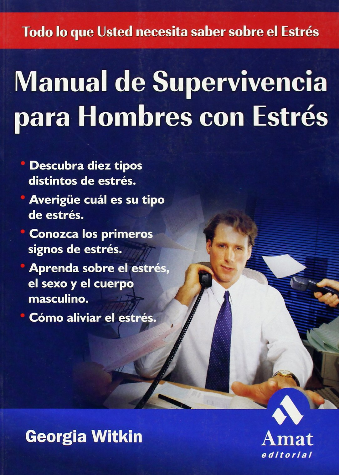 Manual de supervivencia para hombres con estres pdf
