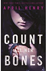 Count All Her Bones (Girl, Stolen Book 2) Kindle Edition