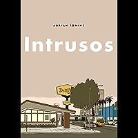 Intrusos (Spanish Edition)