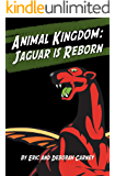Animal Kingdom: Jaguar is Reborn