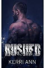 Rushed Kindle Edition
