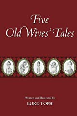 Five Old Wives' Tales Kindle Edition