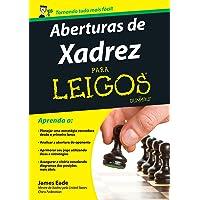 Aberturas de Xadrez Para Leigos
