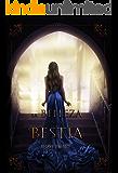 La Belleza de la Bestia (Spanish Edition)
