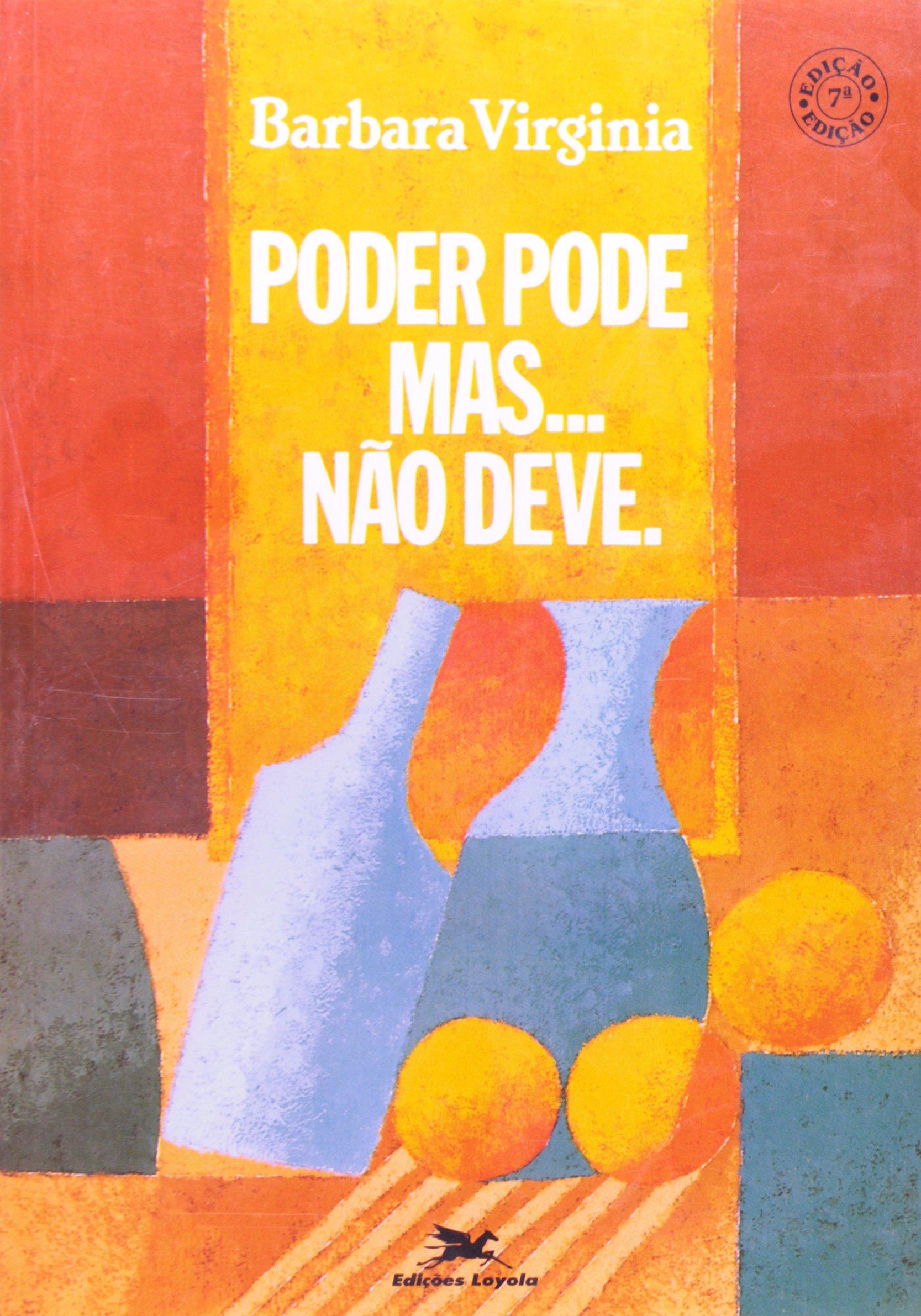 Read Online Poder Pode Mas... Não Deve pdf epub