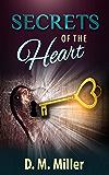 Secrets of the Heart: Heart Series: Volume 3