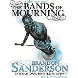 Bands of Mourning: A Mistborn Novel