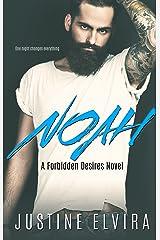 Noah (Forbidden Desires Book 1) Kindle Edition