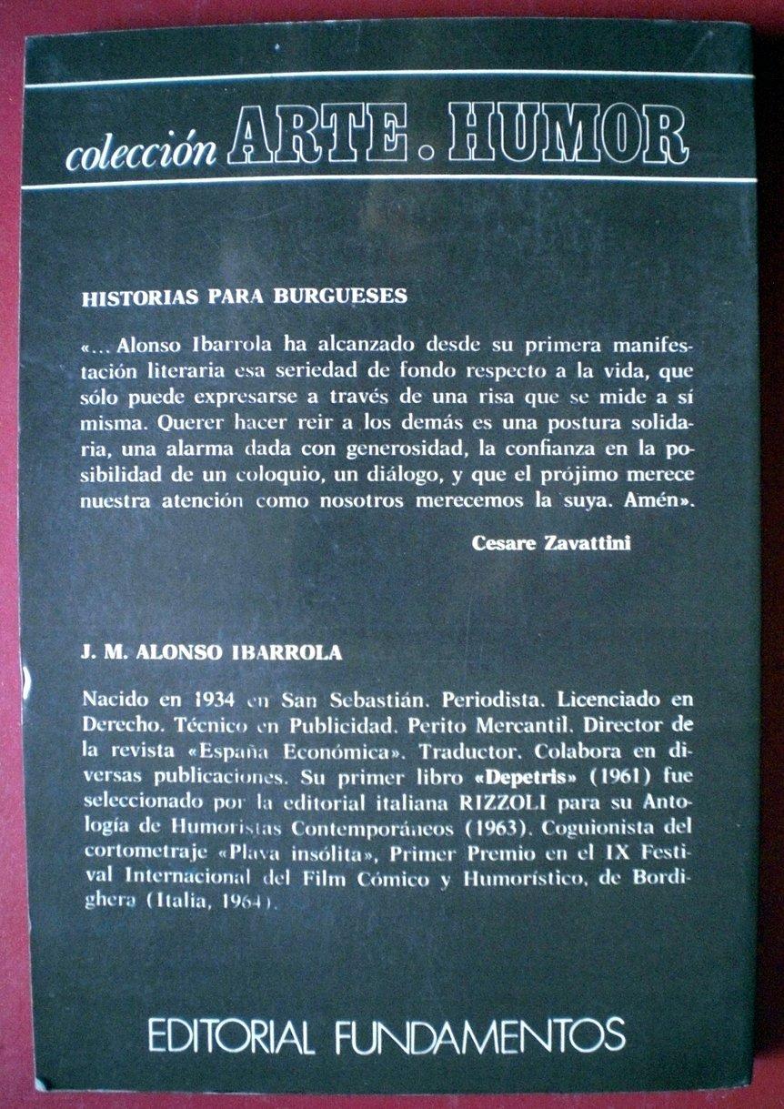 Historias Para Burgueses: Ibarrola. Alonso: Amazon.com: Books