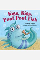 Kiss, Kiss, Pout-Pout Fish (A Pout-Pout Fish Mini Adventure Book 6) Kindle Edition