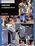 Collage : Et techniques mixtes