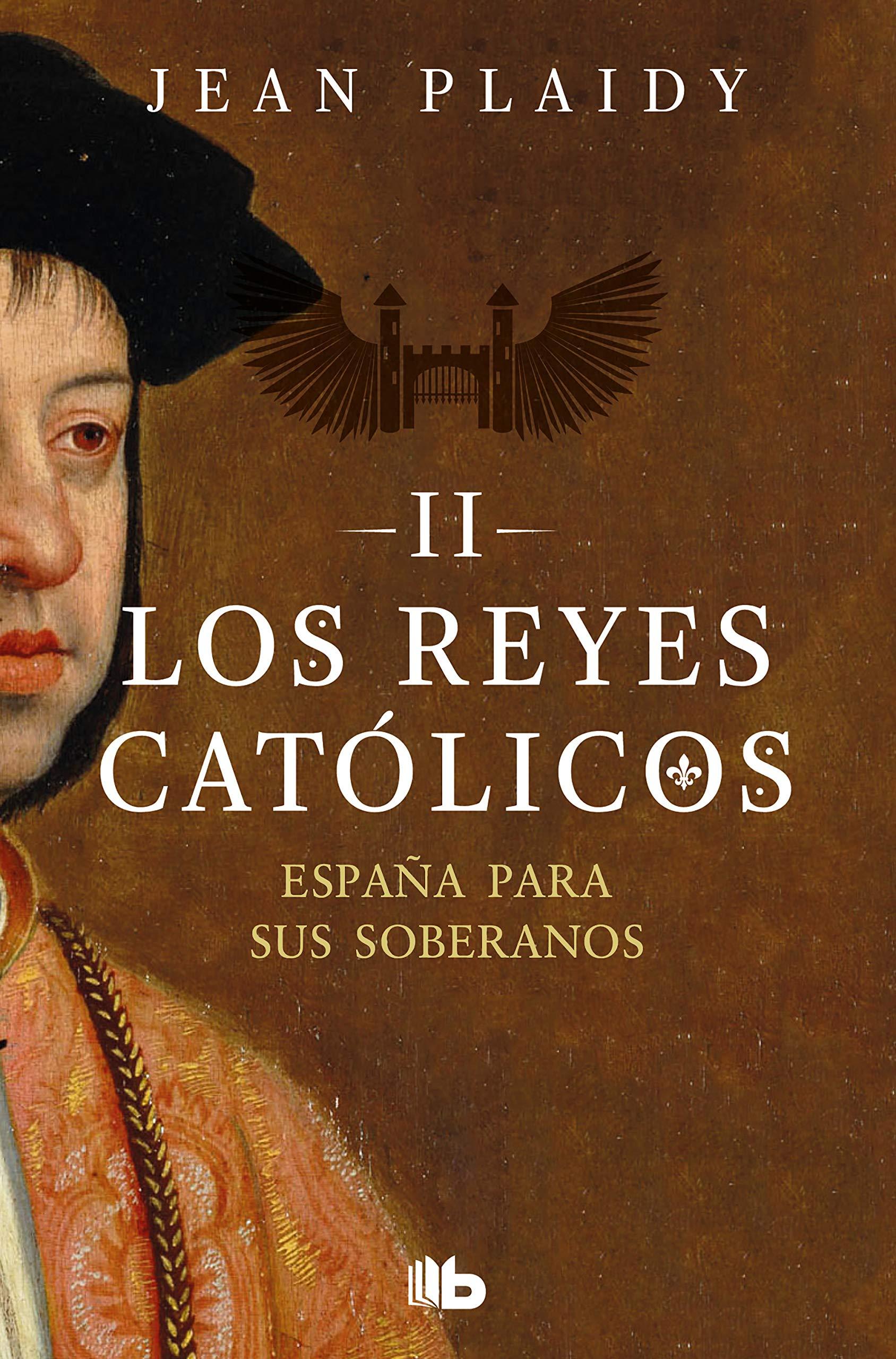 España para sus soberanos (Los Reyes Católicos 2): Amazon.es ...