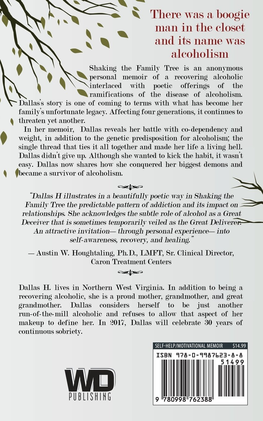 Shaking The Family Tree: A Journey From Addiction To Recovery: Dallas H:  9780998762388: Amazon: Books