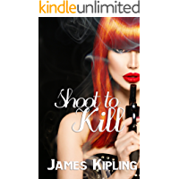 Shoot to Kill: A Murder Mystery (English Edition)