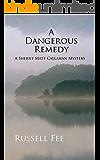 A Dangerous Remedy: A Sheriff Matt Callahan Mystery