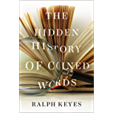 The Hidden History of Coined Words