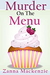 Murder On The Menu: A Humorous Romantic Cozy Mystery (A Recipe For Disaster Cozy Mystery Book 1) Kindle Edition