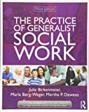 The Practice of Generalist Social Work (New Directions in Social Work)