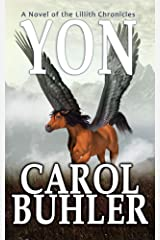 YON (The Lillith Chronicles Book 7) Kindle Edition