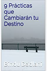 9 Prácticas que Cambiarán tu Destino (Spanish Edition) Kindle Edition