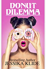 Donut Dilemma: A Standalone Romantic Comedy Kindle Edition