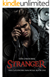 Stranger (Part One) (The Clockwork Immortals Trilogy Book 1)