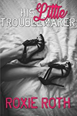 His Little Troublemaker: An Erotic Novella Kindle Edition