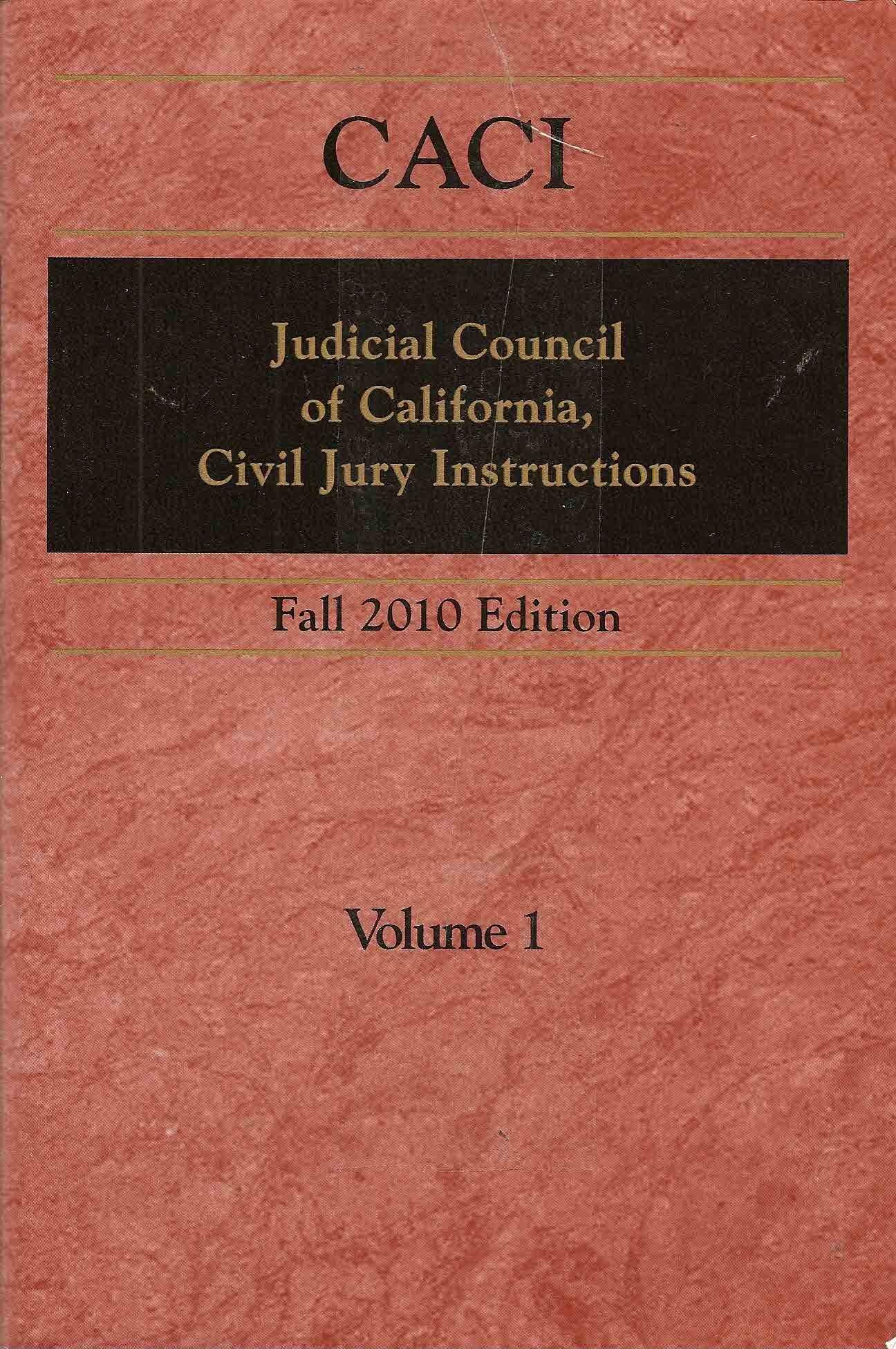 Caci Judicial Council Of California Civil Jury Instructions Fall