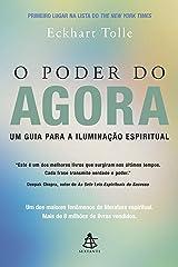 O Poder do Agora: Um guia para a iluminação espiritual (Portuguese Edition) Kindle Edition