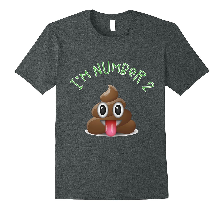 I'm Number 2 Poop Emoji Poop Jokes T-shirt
