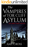 The Vampires of Tor Cliff Asylum