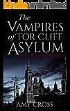 The Vampires of Tor Cliff Asylum (English Edition)