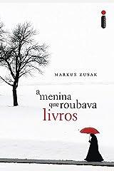 A menina que roubava livros (Portuguese Edition) Kindle Edition