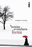 A menina que roubava livros (Portuguese Edition)