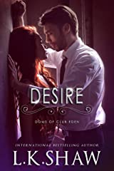 Desire (Doms of Club Eden Book 2) Kindle Edition