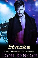 Stroke: A Style Strike Rockstar Romance Kindle Edition