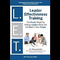 "Leader Effectiveness Training: L.E.T. (Revised): ""L.E.T."" (English Edition)"