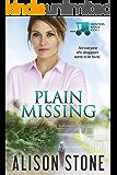 Plain Missing: An Amish Romantic Suspense Novel (Hunters Ridge Book 2)