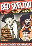 Red Skelton: Bloopers, Blunders & Ad-Libs [Import]
