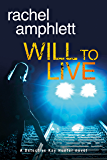 Will to Live (Detective Kay Hunter murder mystery series Book 2)